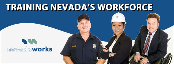 Training Nevada's Workforce - Nevadaworks